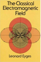 the classical electromagnetic field (leonard eyges)