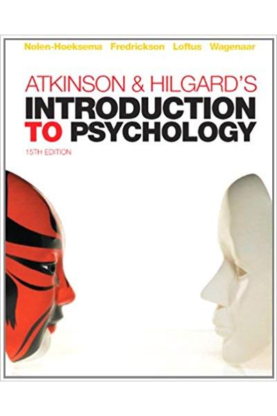 atkinson and hilgards introduction to psychology 15th (hoeksema, fredrickson, loftus, wagenaar)