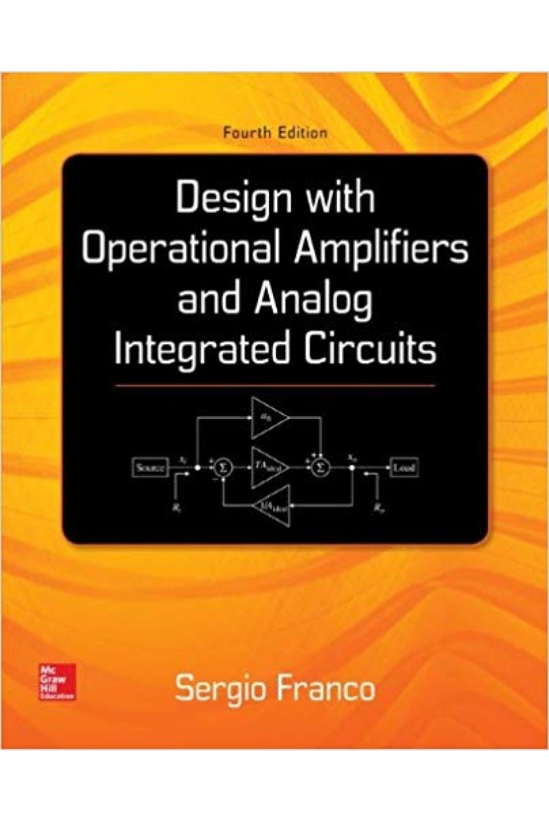 design with operational amplifiers and analog integrated circuits 4th (sergio franco)