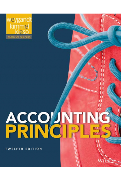 Accounting Principles 12th (Jerry J. Weygandt, Paul D. Kimmel, Donald E. Kieso) Accounting Principles 12th (Jerry J. Weygandt, Paul D. Kimmel, Donald E. Kieso)