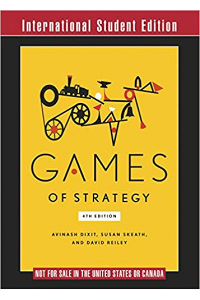 Games of Strategy 4th (Avinash Dixit) Games of Strategy 4th (Avinash Dixit)