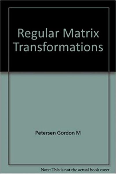 regular matrix transformations (patersen)