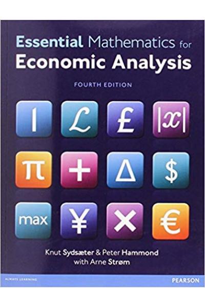 Essential Mathematics for Economic Analysis 4th (Sydsæter, Hammond, Strom)