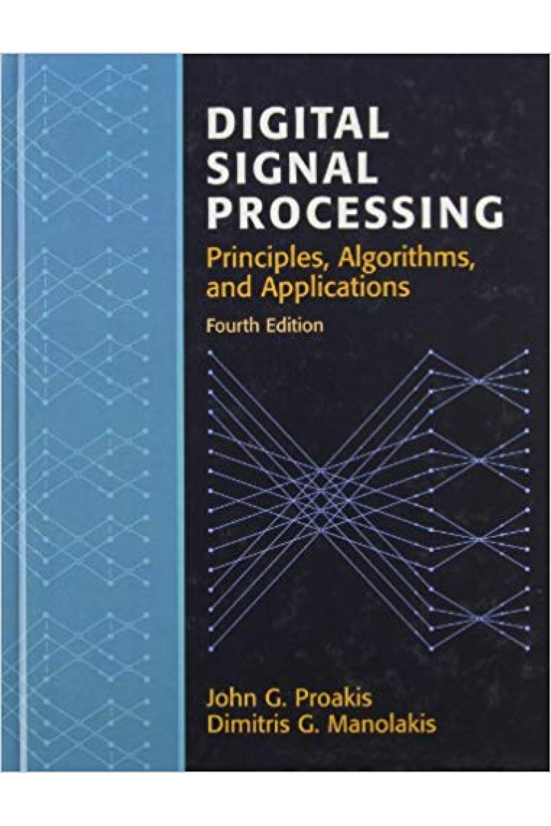 digital signal processing 4th (john g. proakis, dimitris g. manoiakis)