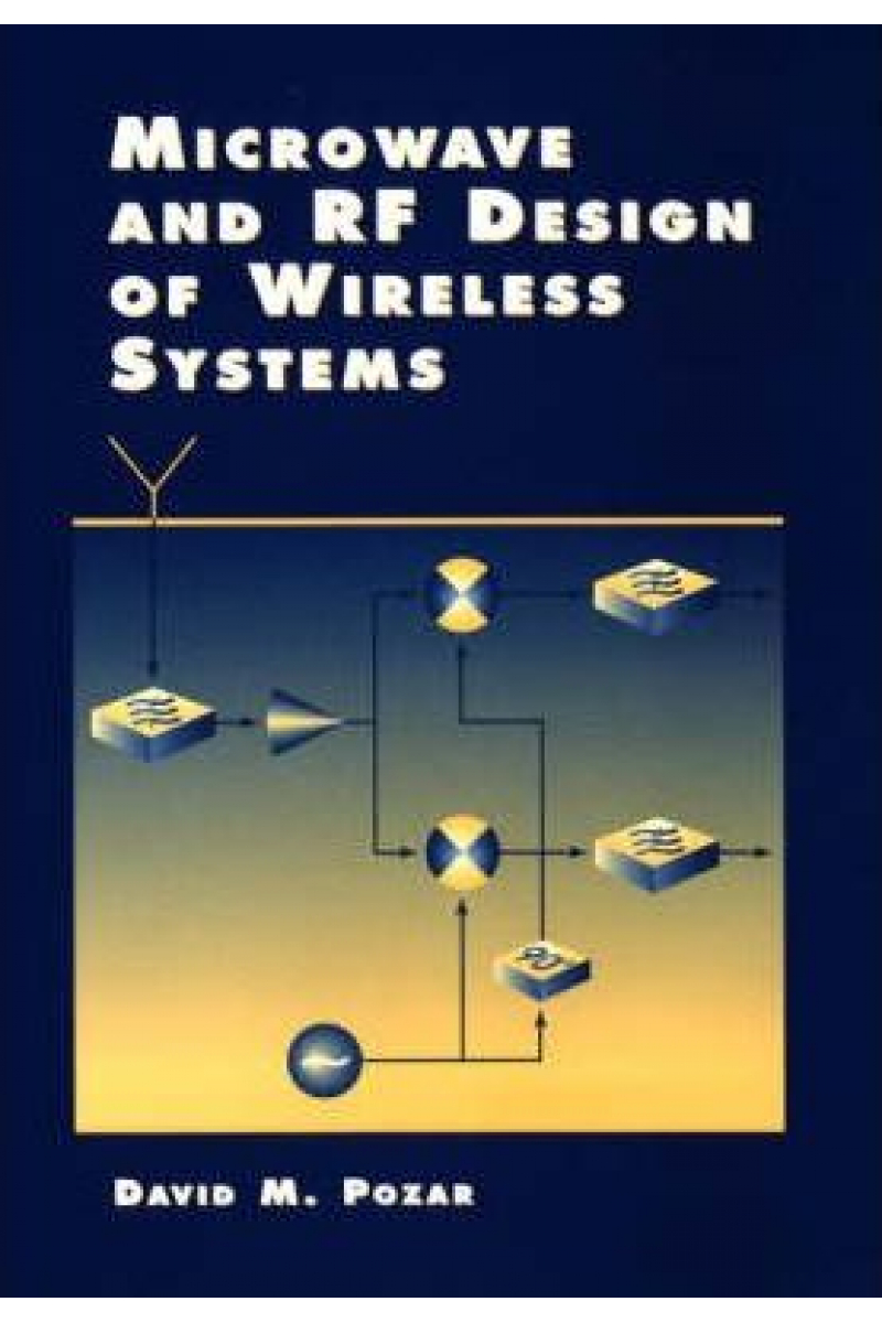 microwave and RF wireless systems (david m. pozar)