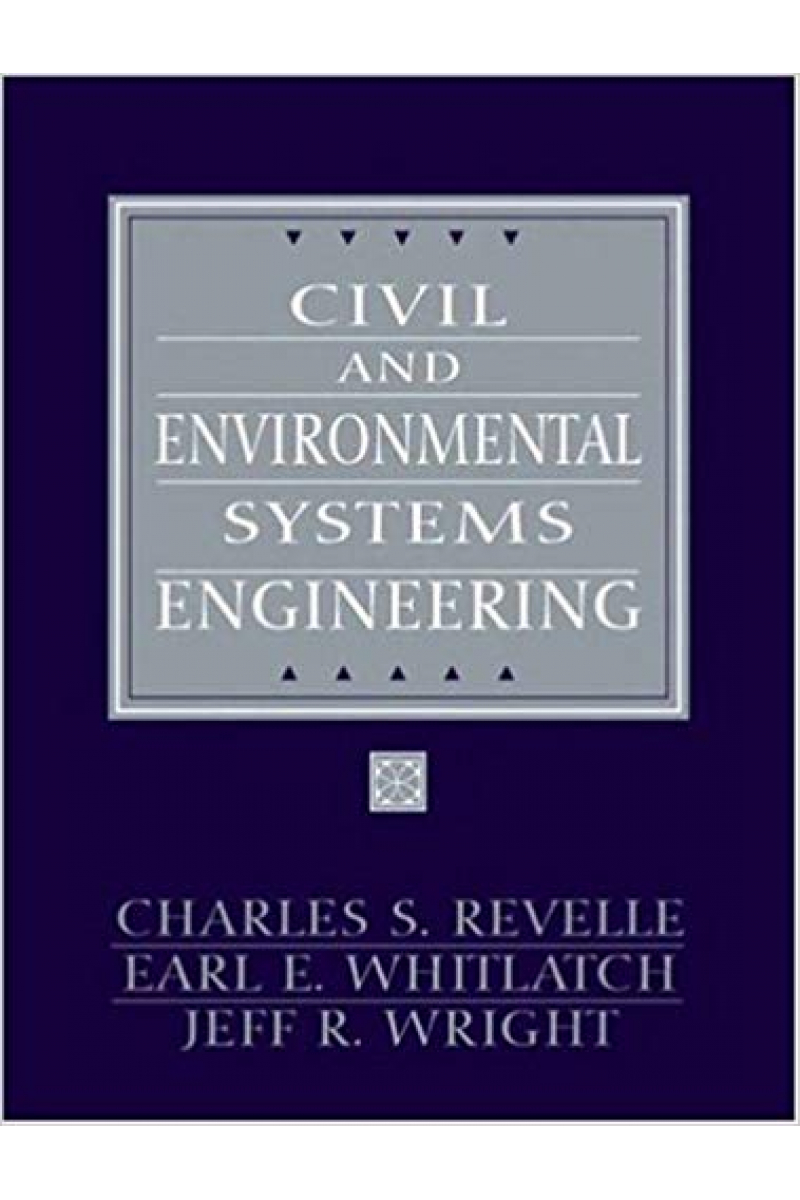 civil and environmental systems engineering 2nd (charles s. revelle)