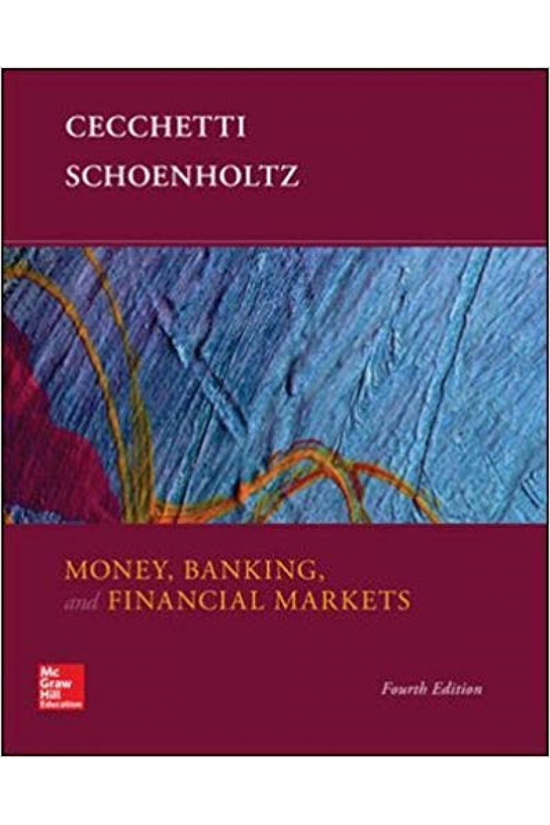 money banking and financial markets 4th (cechetti, schoenholtz)