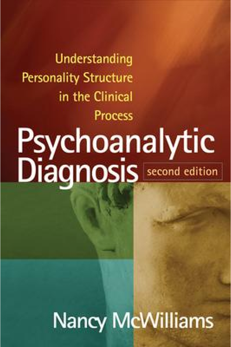 Psychoanalytic Diagnosis 2nd (Nancy McWilliams)