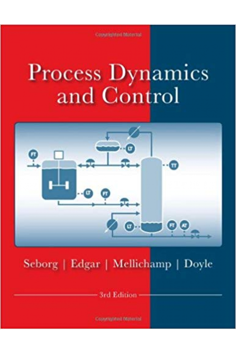 process dynamics and control 3rd (seborg, edgar, mellichamp, doyle)