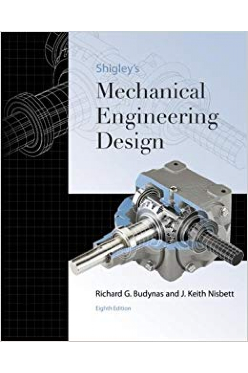 shigley mechanical engineering design 8th (budynas, nisbett)