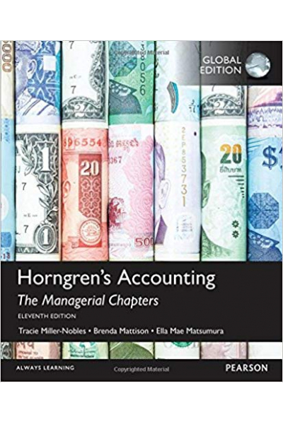 Horngren's Accounting 11th the managerial chapters (Nobles/Mattison) Horngren's Accounting 11th the managerial chapters (Nobles/Mattison)