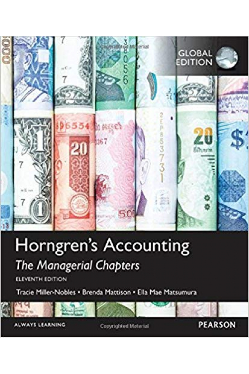 Horngren's Accounting 11th the managerial chapters (Nobles/Mattison)