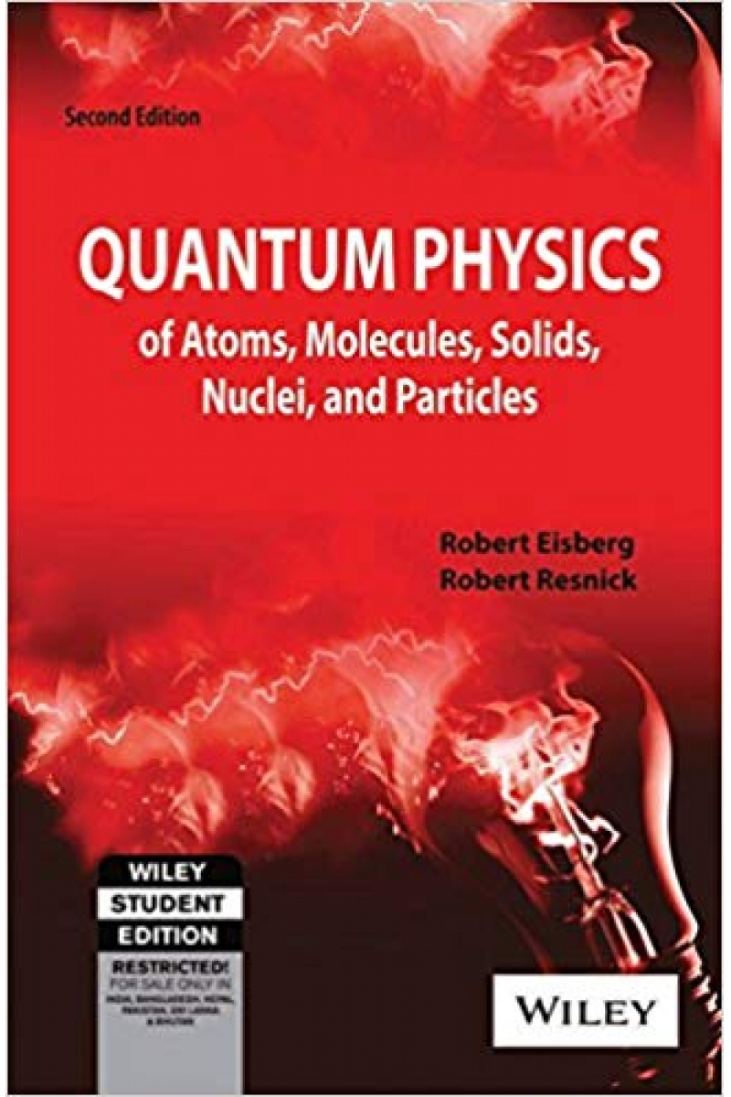 quantum physics 2nd (robert eisberg)