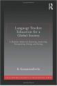 language teacher education for a global society (kumaravadivelu)