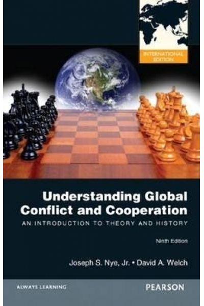 Understanding Global Conflict and Cooperation: An Introduction to Theory and History (9th Edition) Understanding Global Conflict and Cooperation: An Introduction to Theory and History (9th Edition)