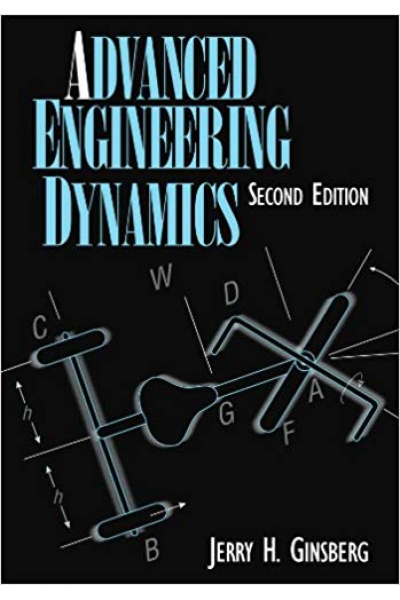 advanced engineering dynamics 2nd (ginsberg)