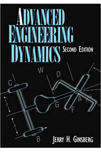 advanced engineering dynamics 2nd (ginsberg)
