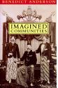 imagines communities (benedict anderson)