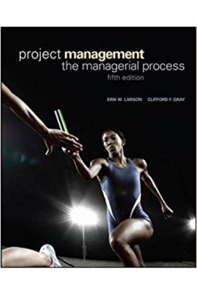 project management the managerial process 5th (erik larson, clifford gray)