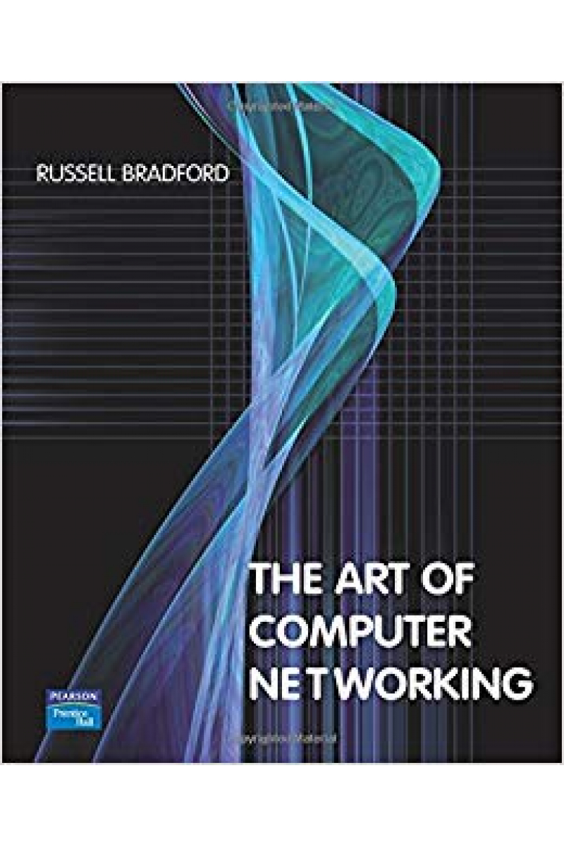 The Art of Computer Networking (Russell Bradford)