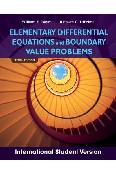 Elementary Differential Equations and Boundary Value Problems 10th (William E. Boyce, Richard C. DiP Elementary Differential Equations and Boundary Value Problems 10th (William E. Boyce, Richard C. DiP