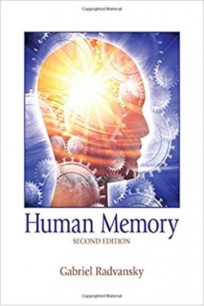 Human Memory 2nd (Gabriel Radvansky) Human Memory 2nd (Gabriel Radvansky)