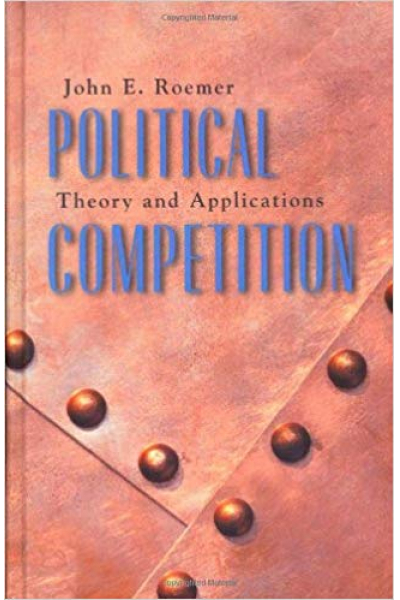 Political Competition Theory and Applications ( Roemer)