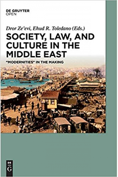 society law and culture in the middle east (zeevi, toledano)