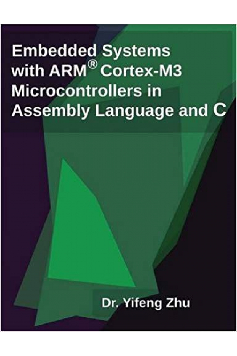 embedded systems with ARM cortex-M3 (yifeng zhu)