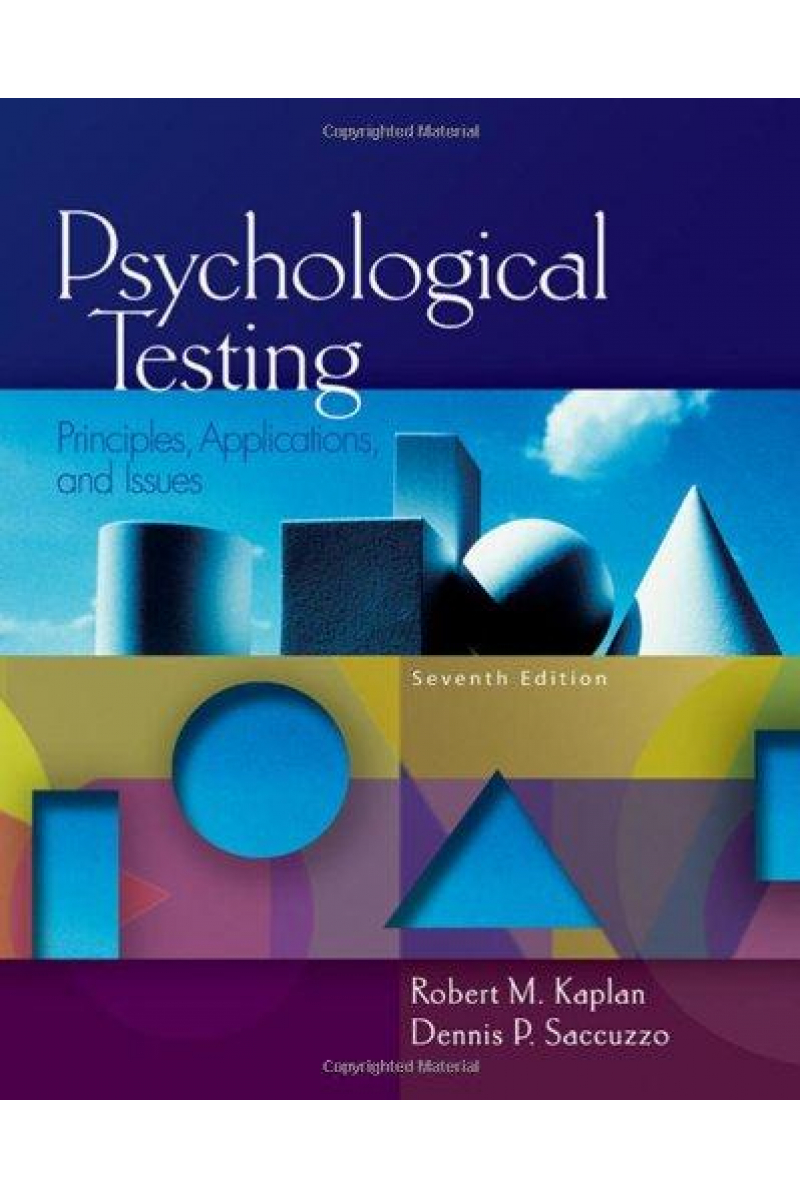 psychological testing principles, applications and issues 7th (robert m. kaplan, dennis p. saccuzzo)