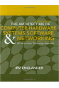 the architecture of computer hardware and systems software 4th (irv englander)
