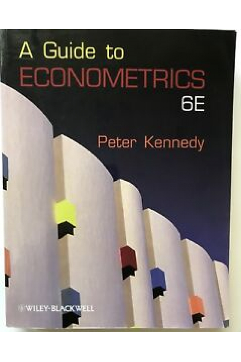 a guide to econometrics 6th (peter kennedy)