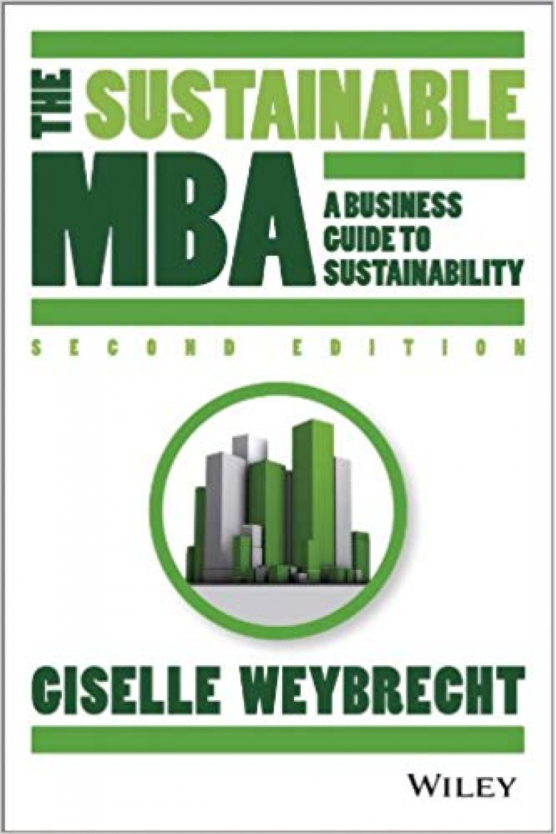 the sustainable MBA 2nd (weybrecht)