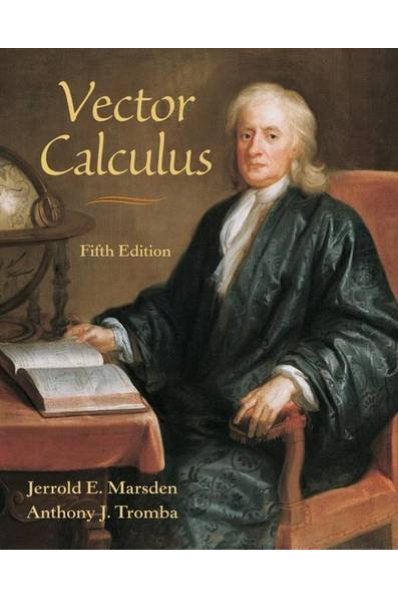 vector calculus 5th (jerrold e. marsden, anthony j. tromba)