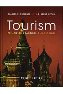 tourism principles, practices, philosophies 12th (charles r. goeldner, j.r. brent ritchie)