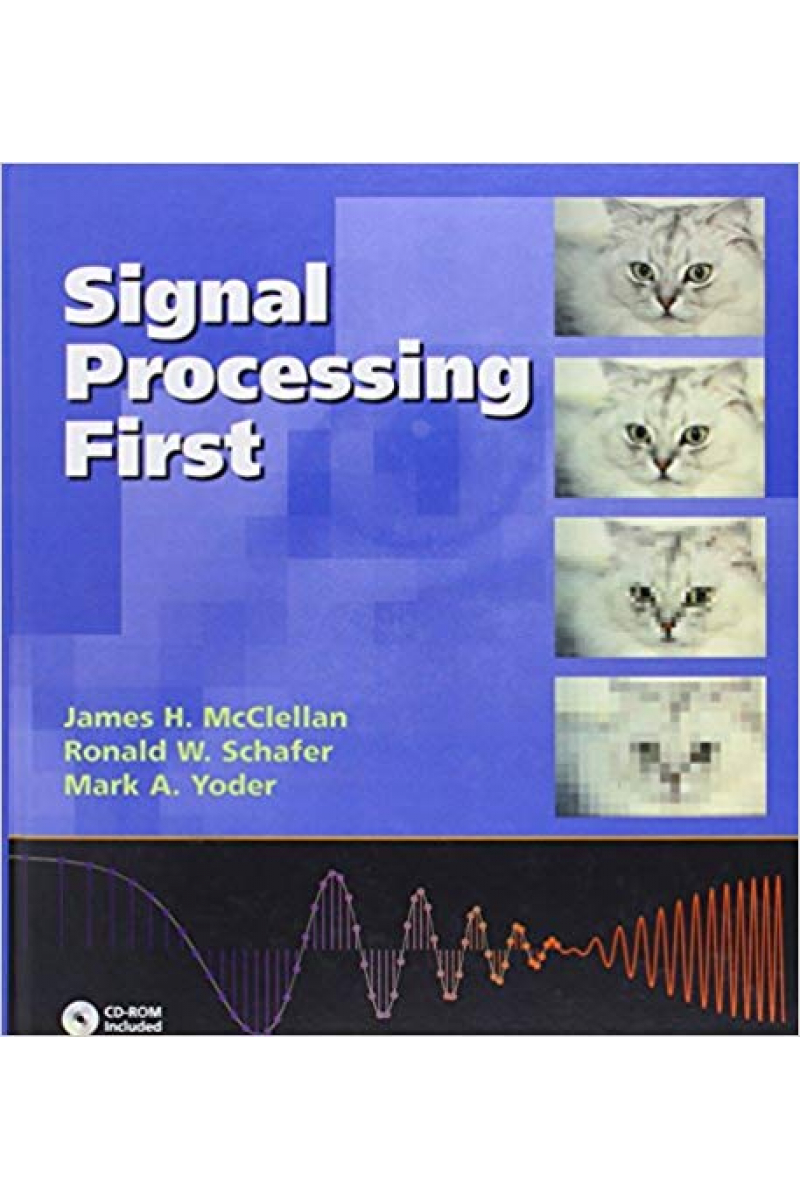 signal processing first (james h. mcclellan, ronald w. schafer, mark a. yoder)
