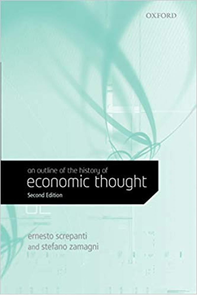 an outline of the history of economic thought 2nd (ernesto screpanti, stefano zamagni)