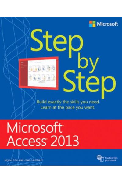 microsoft access 2013 step by step (joyce cox, joan lambert)