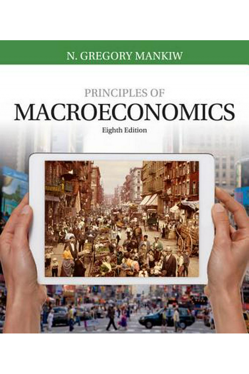 principles of macroeconomics 8th (n. gregory mankiw)