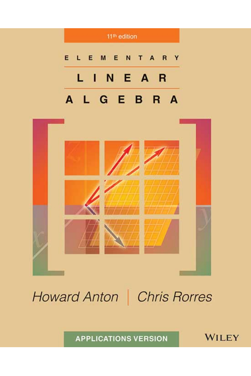 elementary linear algebra 11th (anton, rorres) application version