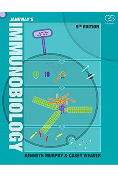 Janeways Immunobiology 9th  Kenneth M. Murphy, Casey Weaver Janeways Immunobiology 9th  Kenneth M. Murphy, Casey Weaver