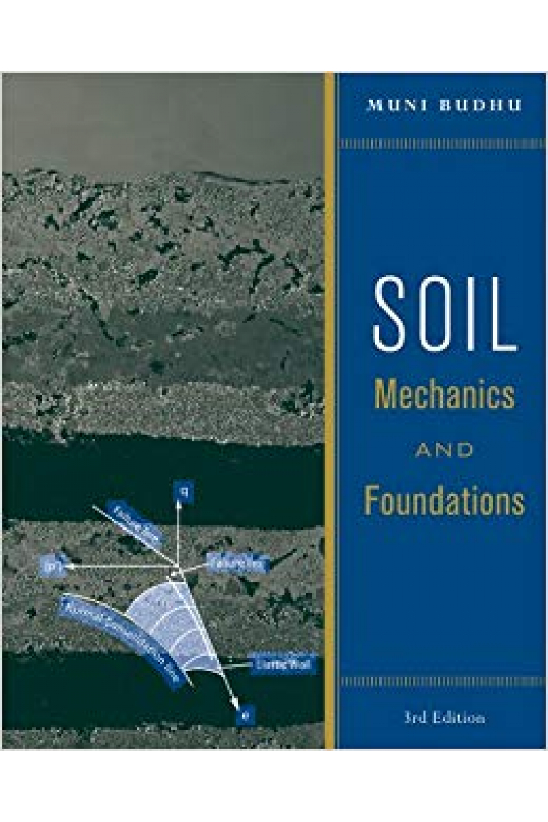 soil mechanics and foundations 3rd (muni budhu)