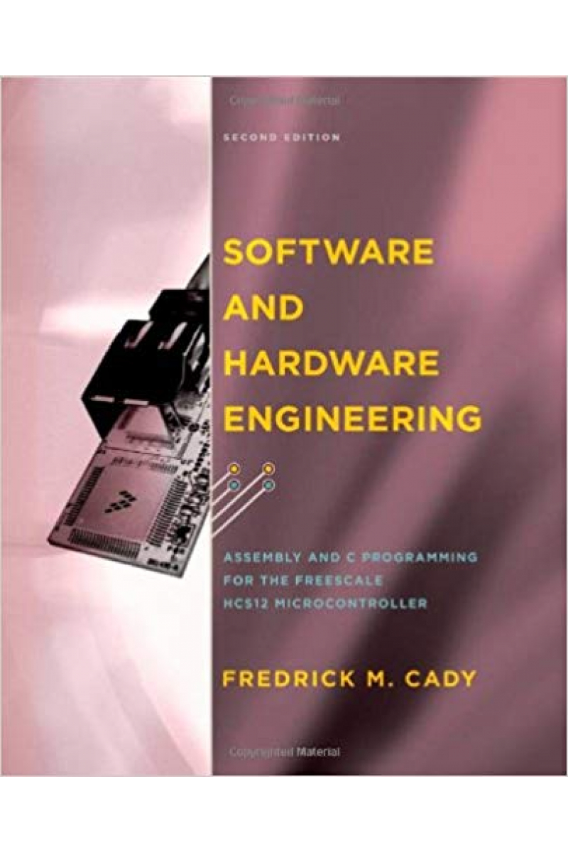 software and hardware engineering 2nd (fredrick m. cady)
