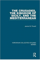 the crusades the kingdom of sicily and the mediterranean (powell)
