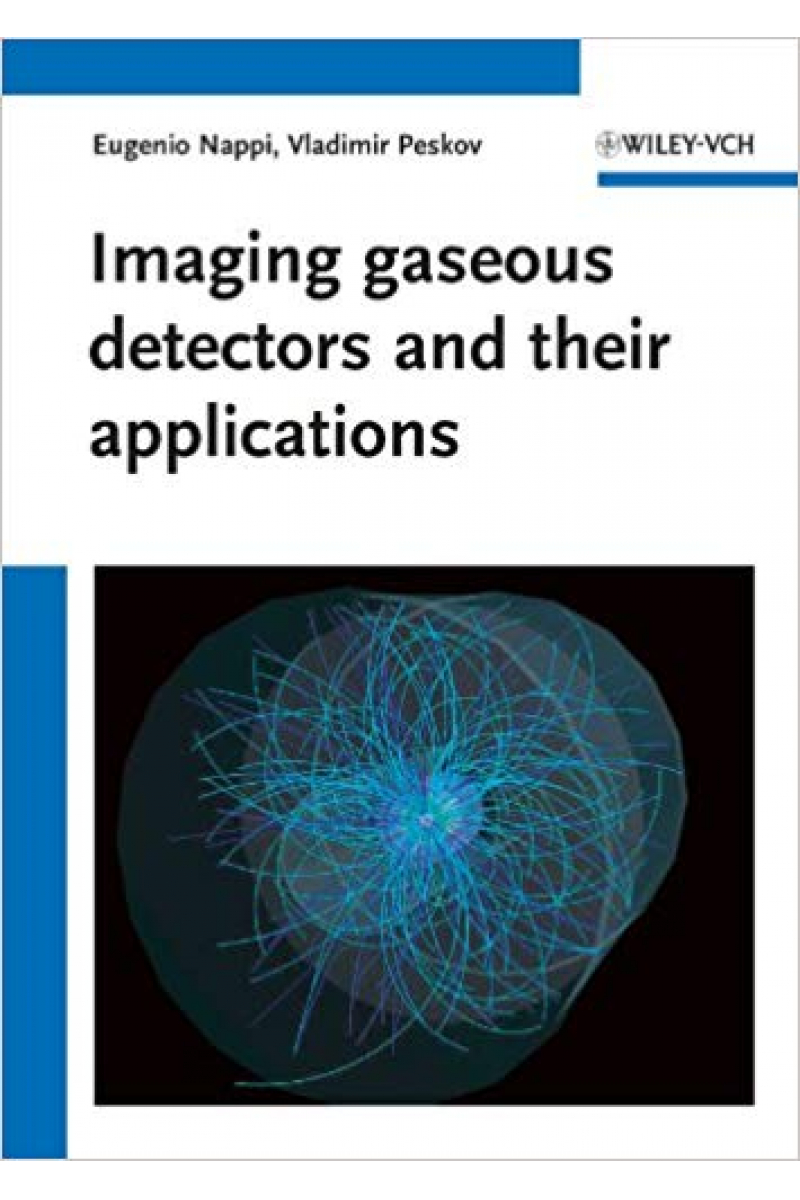 imaging gaseous detectors and their applications (nappi, peskov)