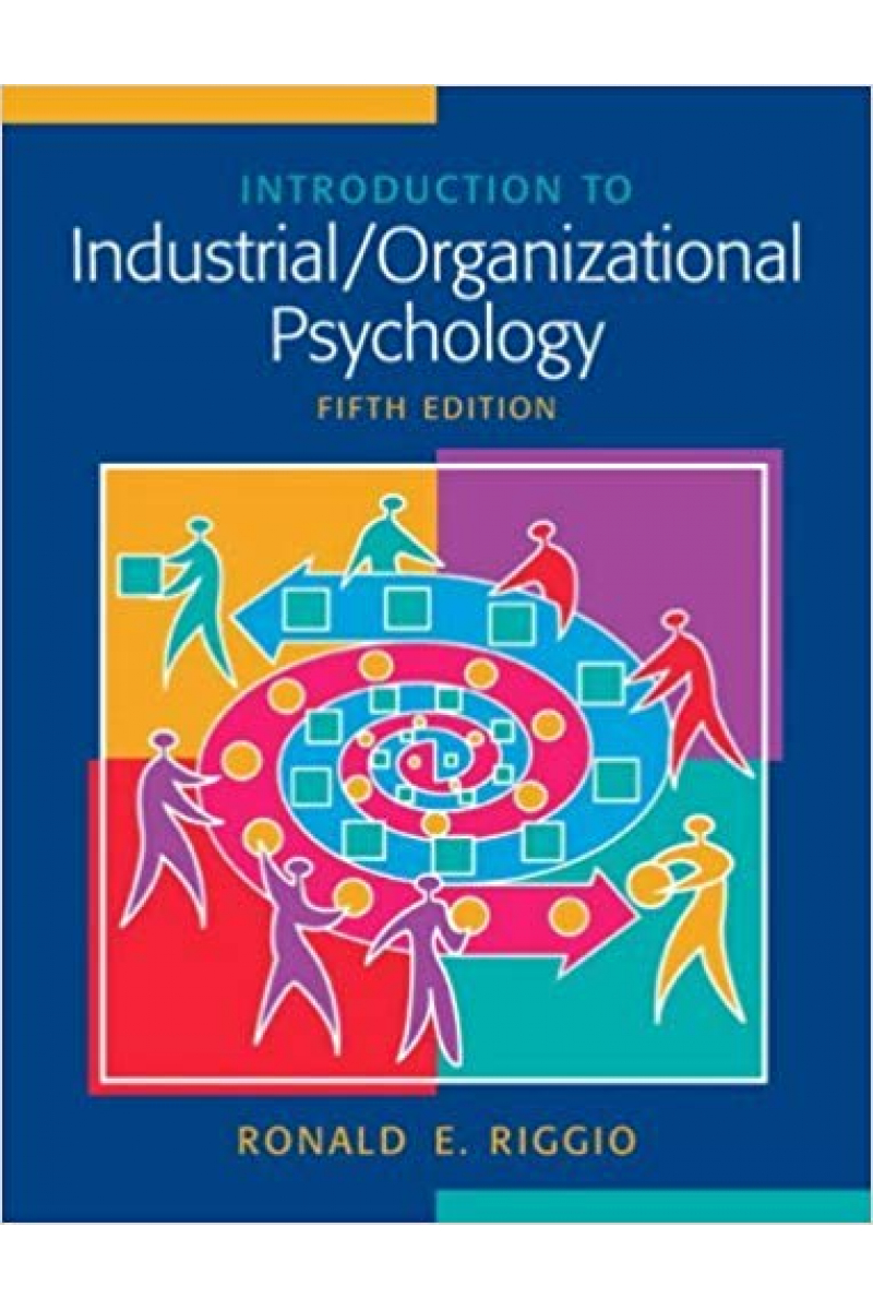introduction to industrial organizational psychology 4th (ronald e. riggio)