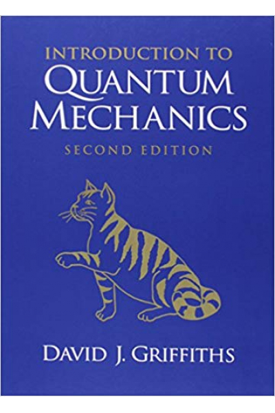 introduction to quantum mechanics 2nd (david j. griffiths)