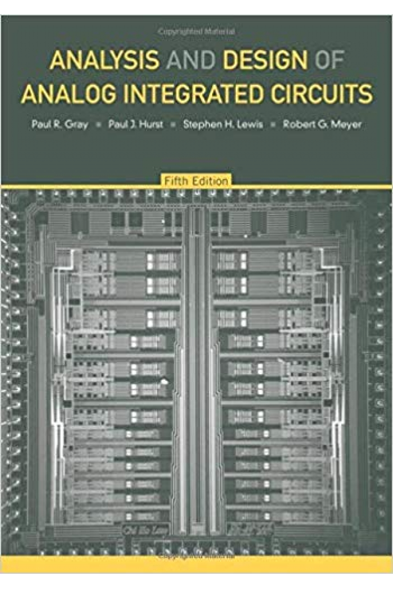 analysis and design of analog integrated circuits 5th (gray, hurst, lewis, meyer)