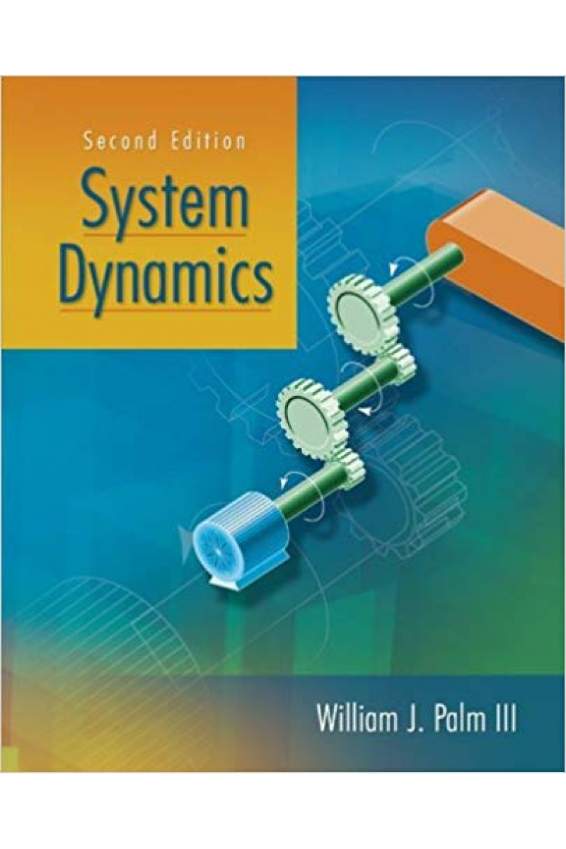 system dynamics 2nd (william john palm 3)