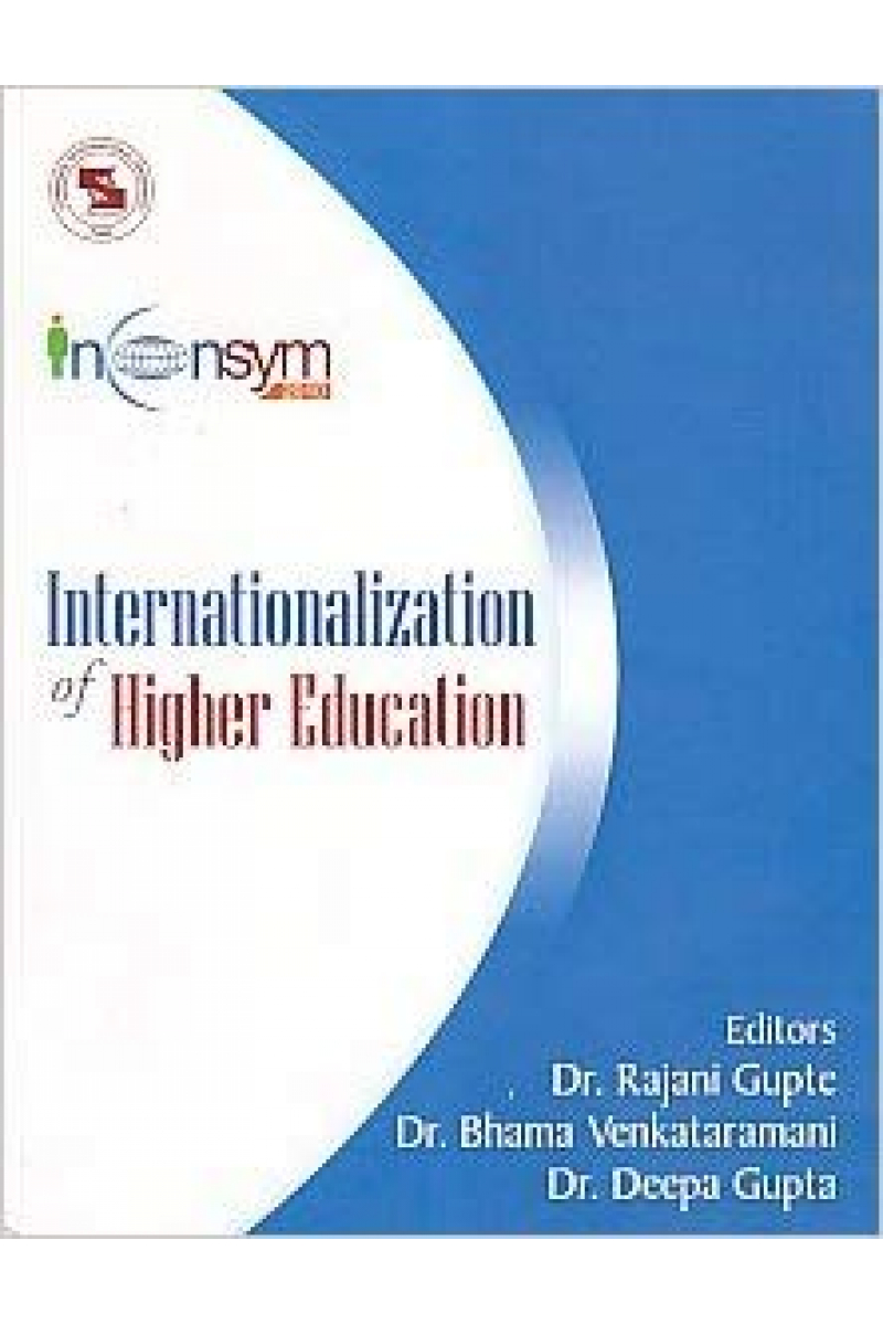 internationalization of higher education (gupte, venkataramani, gupta)